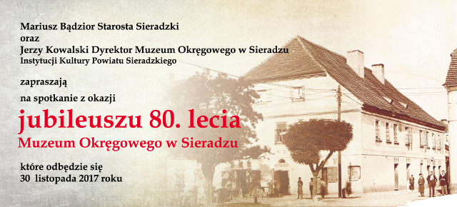 Jubileusz 80. lecia Muzeum Okręgowego w Sieradzu