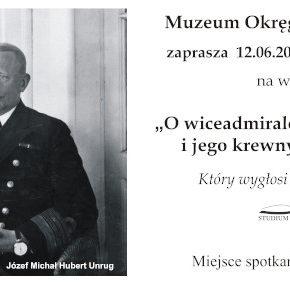 O wiceadmirale Józefie Unrugu i jego krewnych opowieść