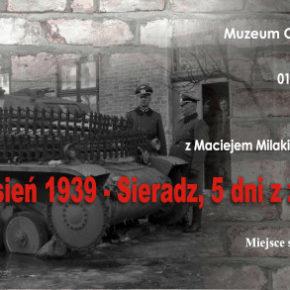 Wrzesień 1939 - Sieradz, 5 dni z życia miasta