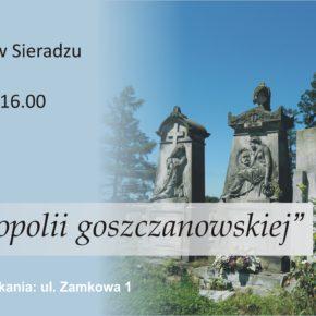Perełki nekropolii goszczanowskiej